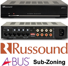 A Bus Sub Zone Module An Outstanding Russound Feature